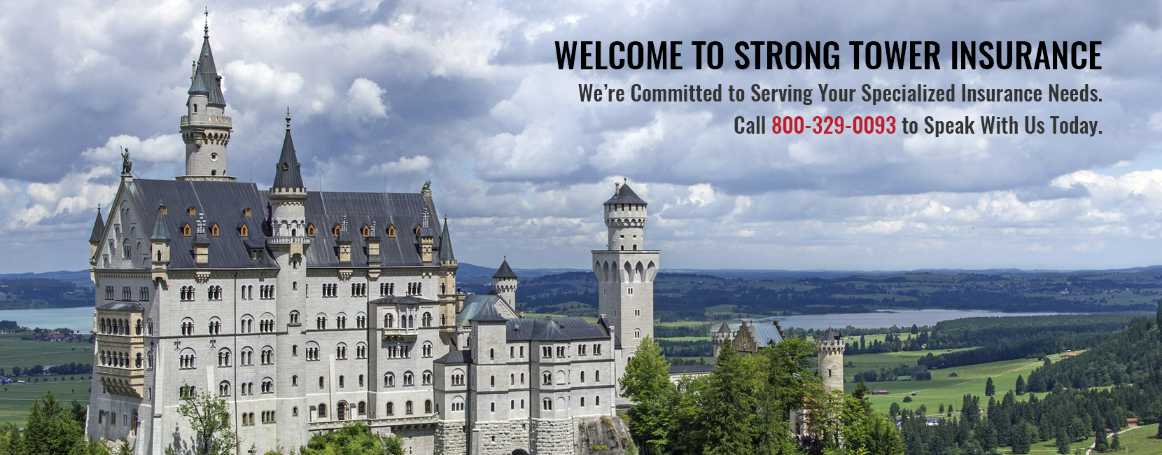 Welcome to Strong Tower Insurance. Call 800-329-0093