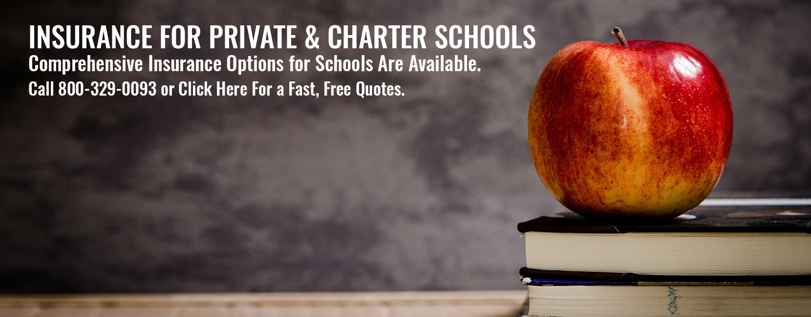 Call 8000-329-0093 for a free quote on insurance for private and charter schools